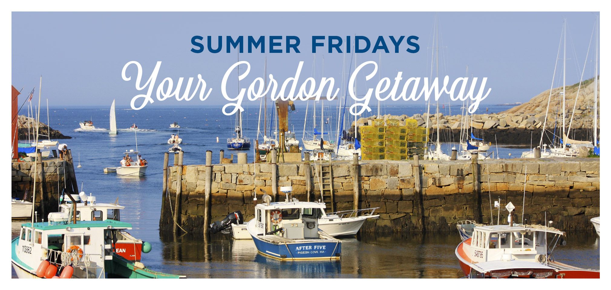 Summer Fridays title and picture of Rockport harbor